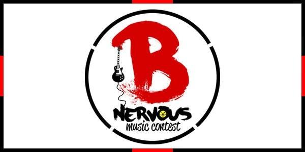 B-NERVOUS MUSIC CONTEST