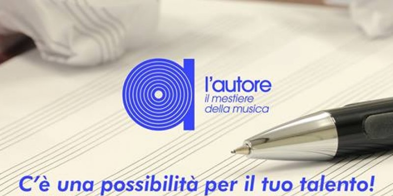"""CONCORSO """"L'AUTORE - IL MESTIERE DELLA MUSICA"""""""