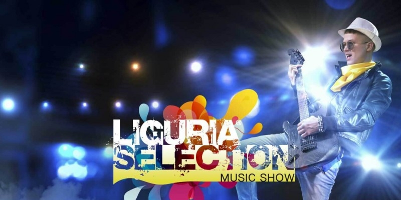 LIGURIA SELECTION MUSIC SHOW