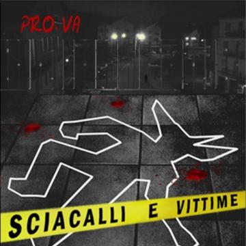 Foto produzione Sciacalli & Vittime