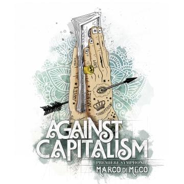 Foto produzione Against Capitalism: Première Symphonie