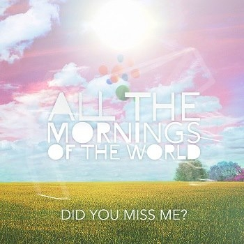 Foto band emergente All the Mornings of the World
